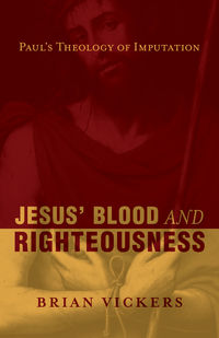 Jesus' Blood <i>and</i> Righteousness