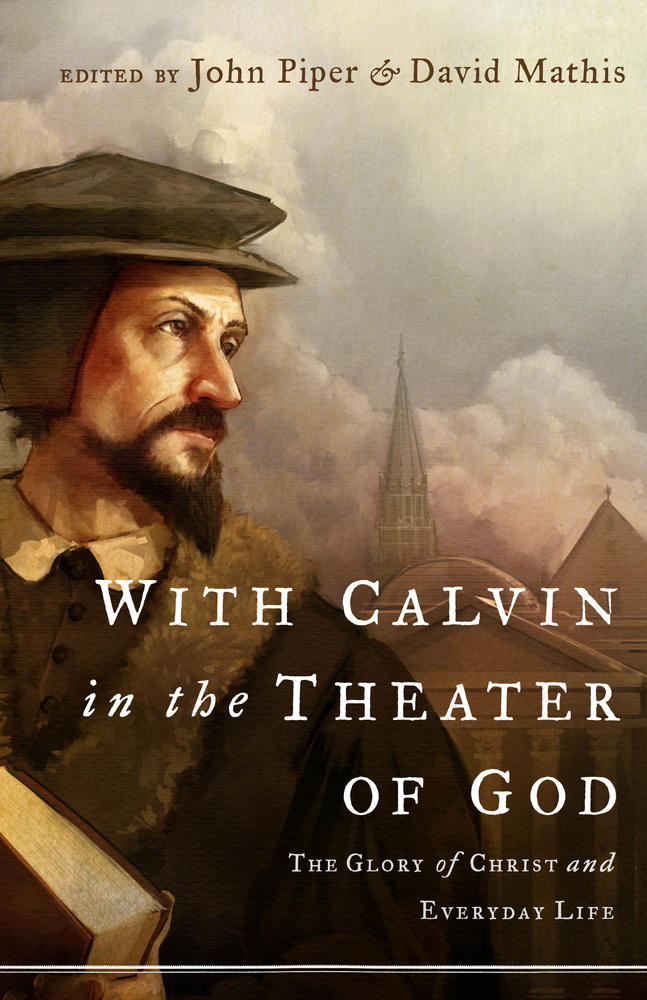With Calvin on the Theater of God