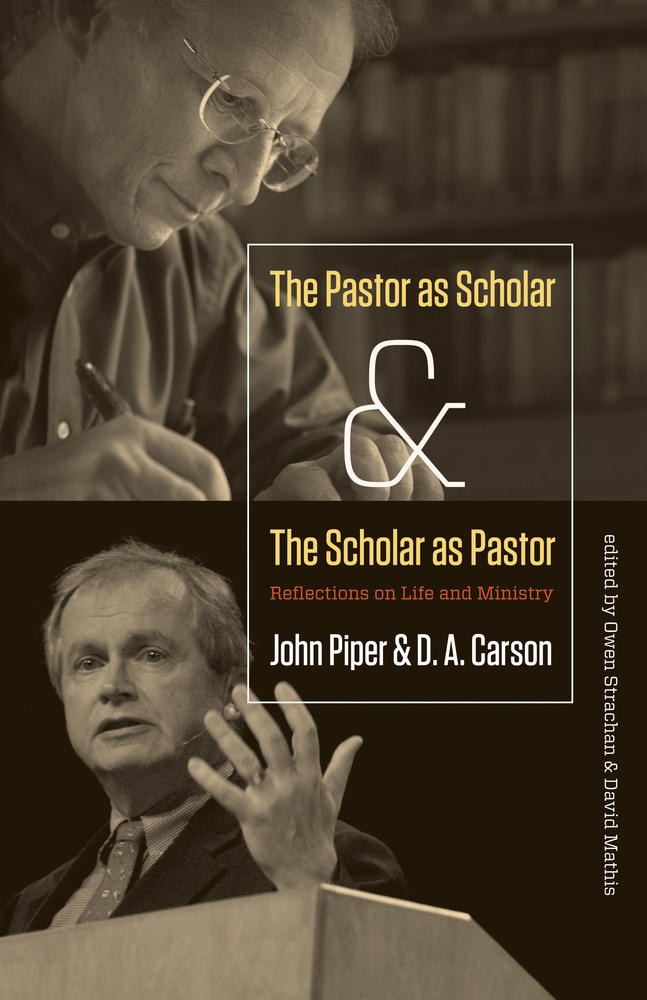 The Pastor as Scholar and the Scholar