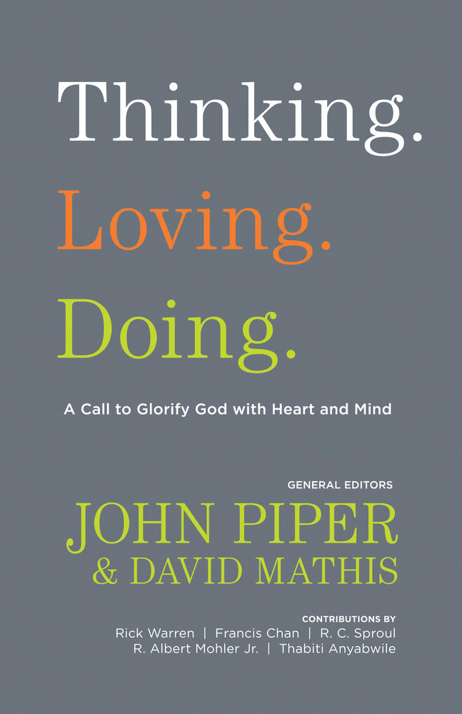 Thinking. Loving. Doing.