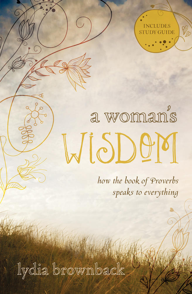 A Woman&#39;s Wisdom