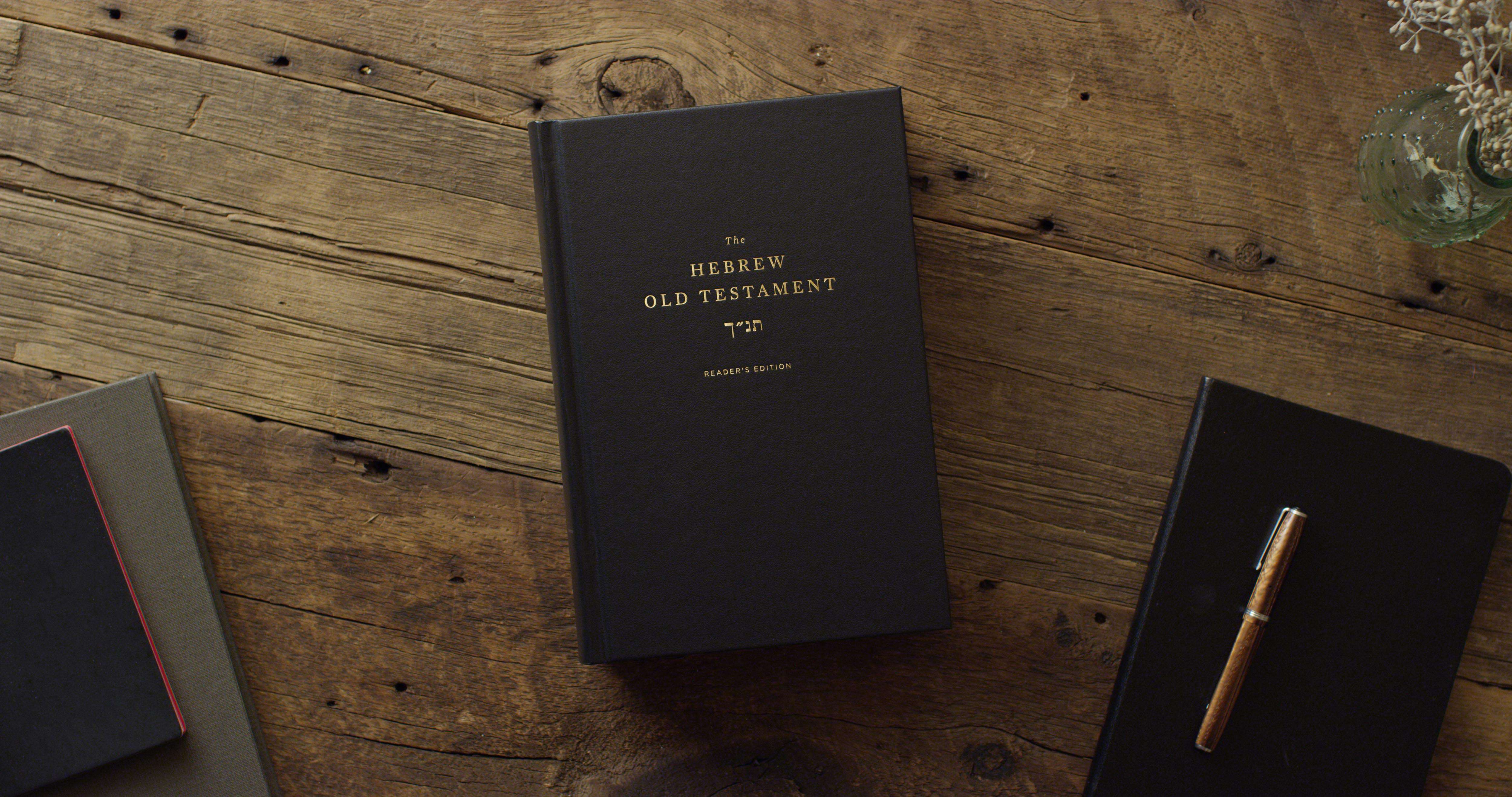 Introducing 'The Hebrew Old Testament, Reader's Edition'