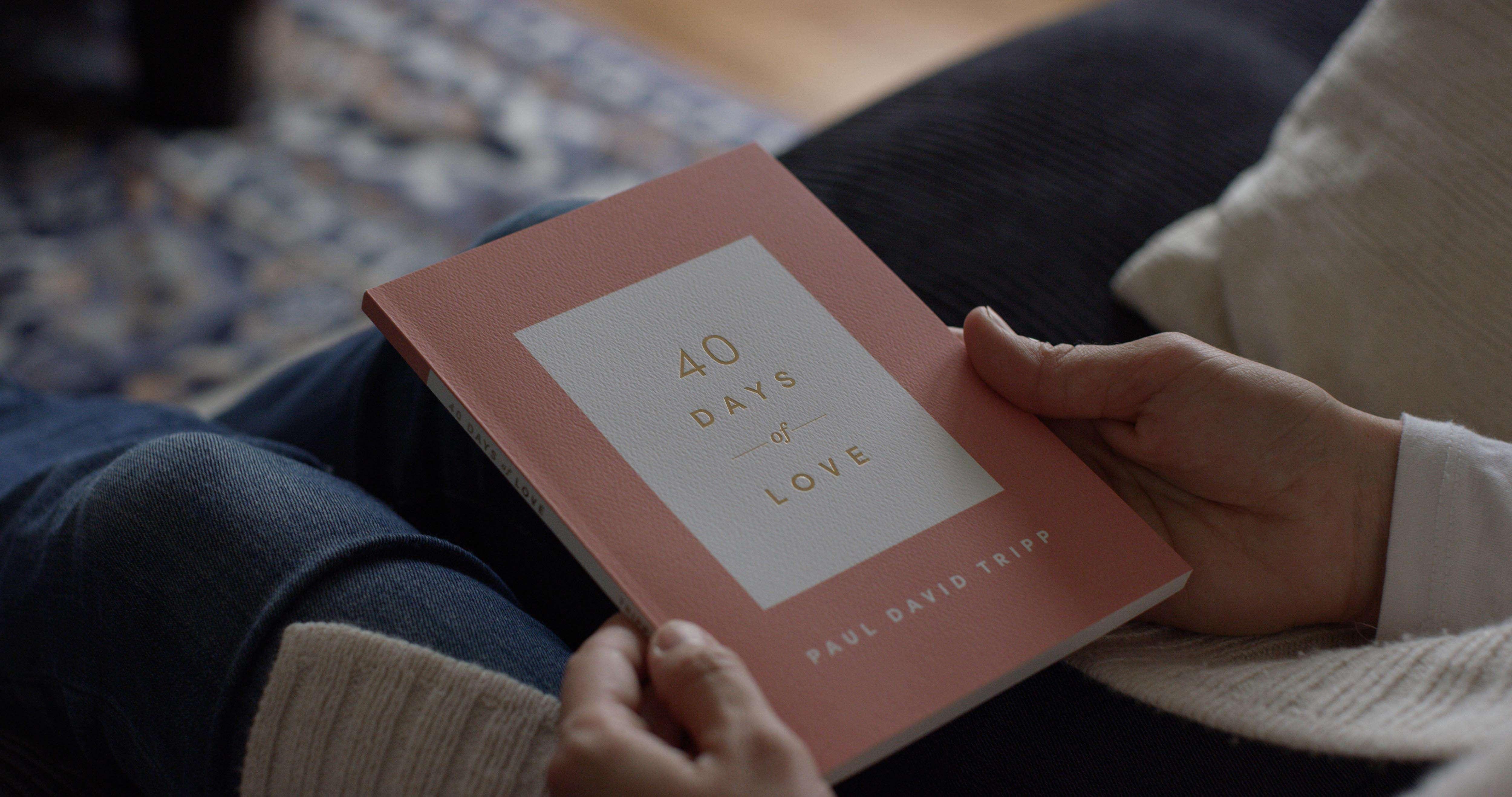 '40 Days of Love' by Paul David Tripp