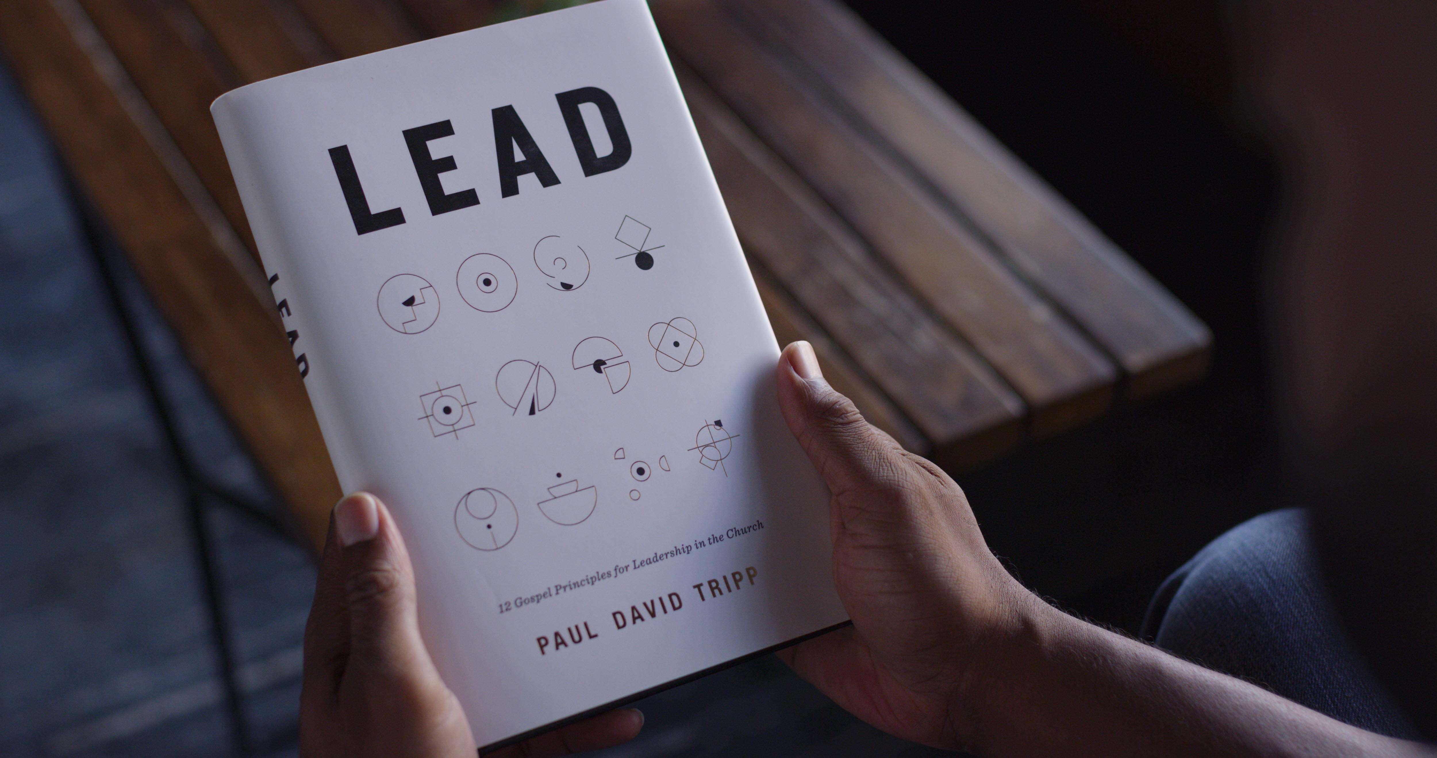 'Lead' by Paul David Tripp