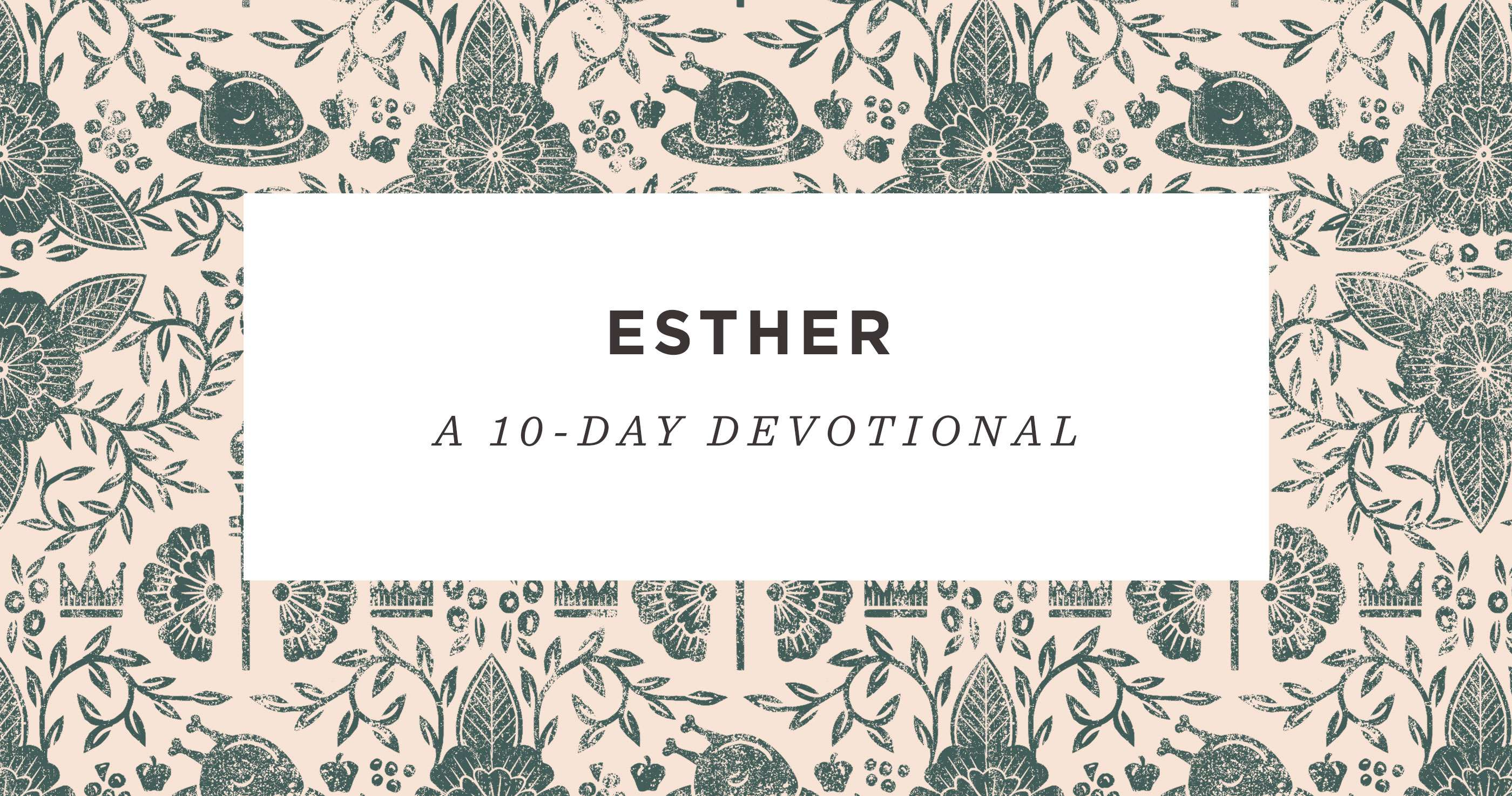 Esther: 10-Day Reading Plan