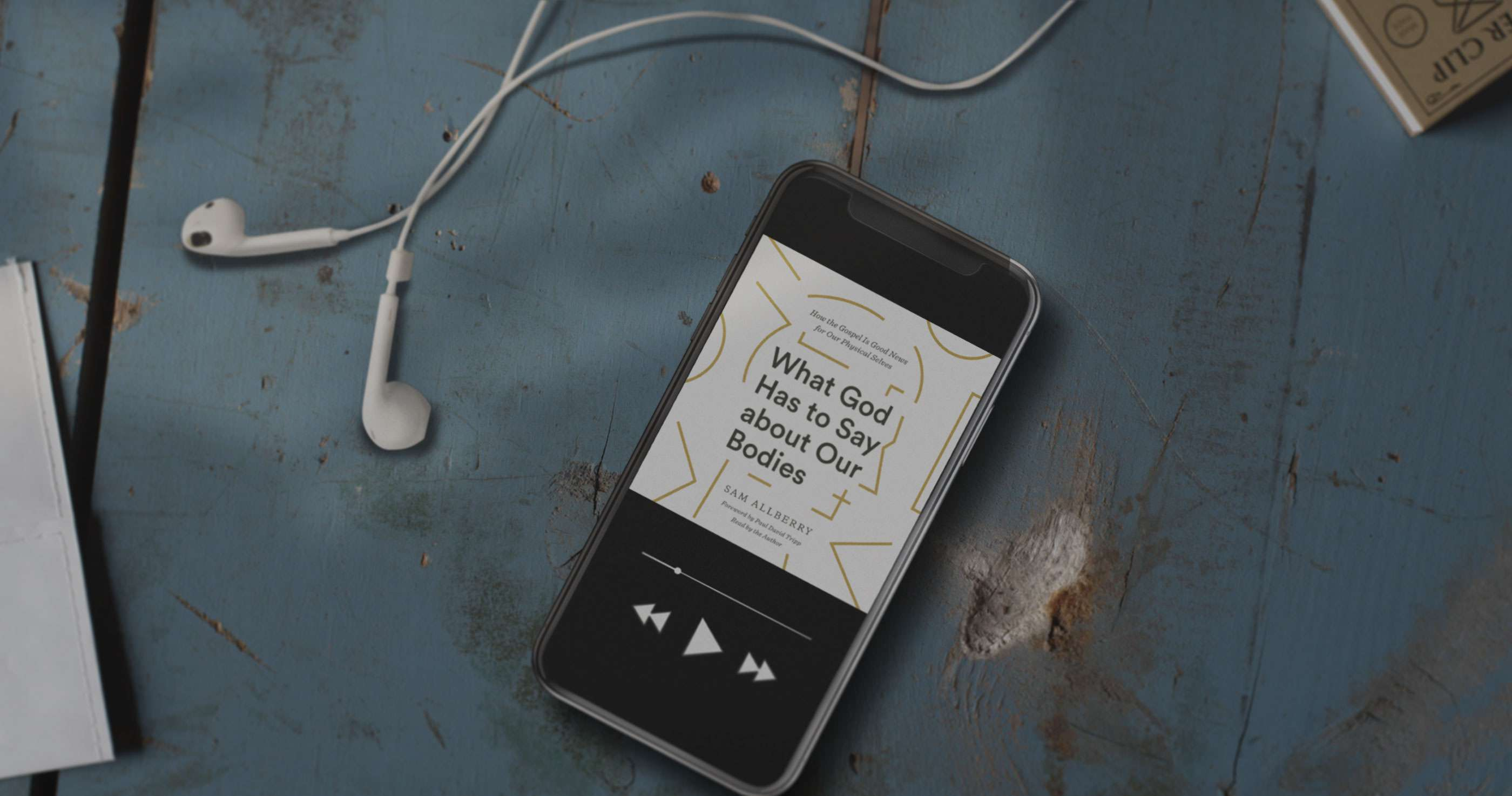 Audiobook Preview: What God Has to Say about Our Bodies by Sam Allberry