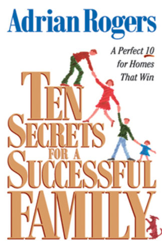 Ten Secrets for a Successful Family