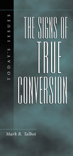 Signs of True Conversion