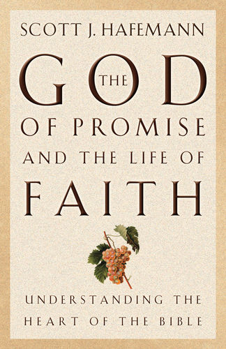 The God of Promise and the Life of Faith