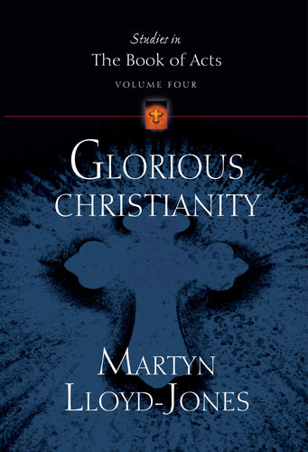 Glorious Christianity