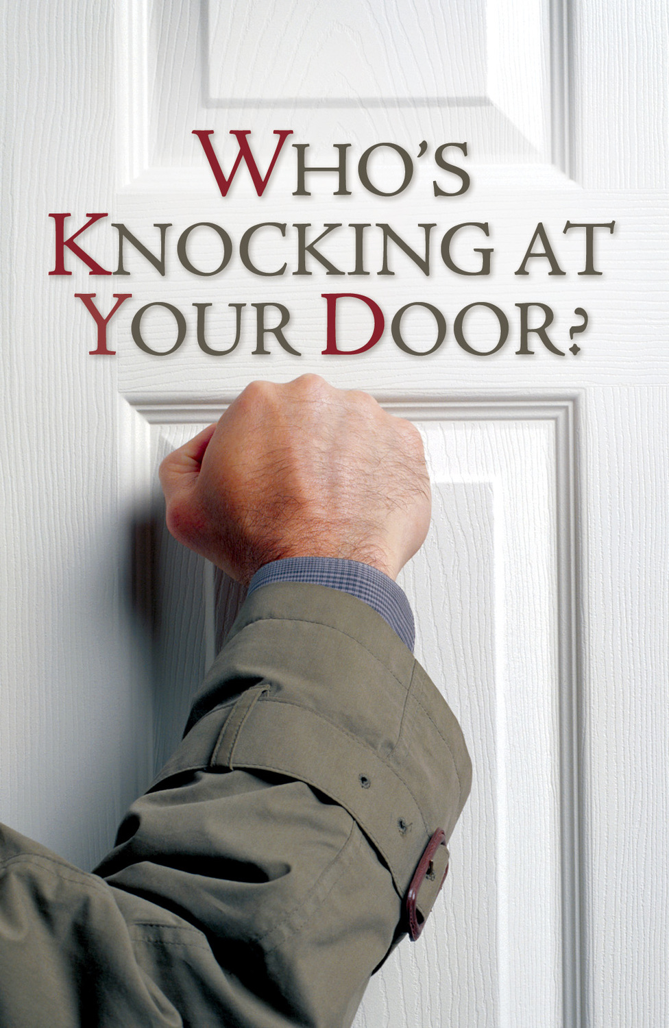 Who's Knocking at Your Door?