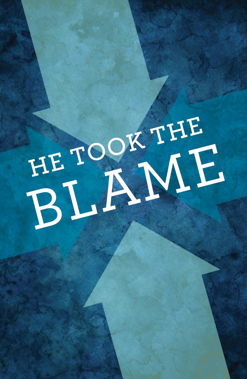 He Took the Blame