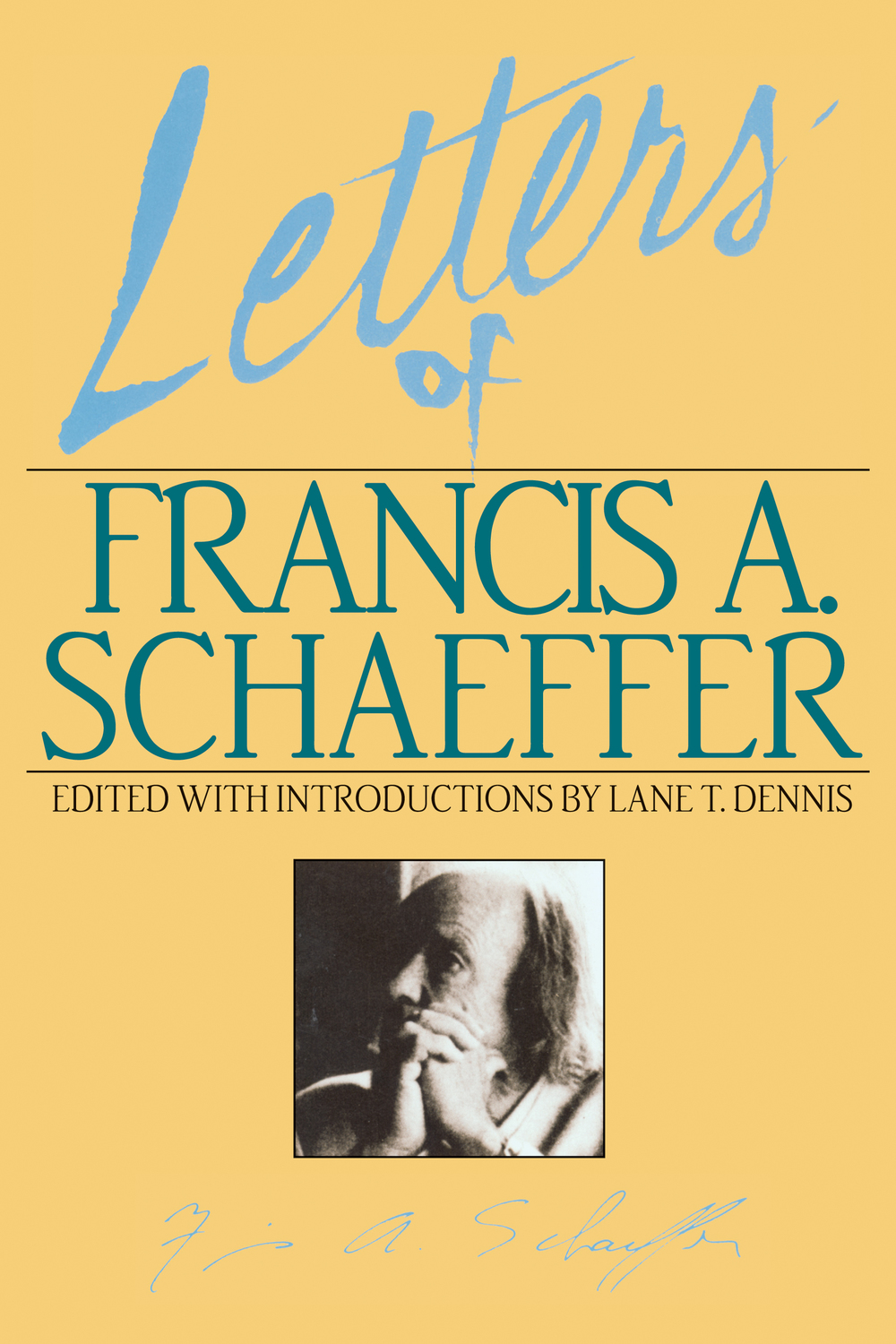 Letters of Francis A. Schaeffer