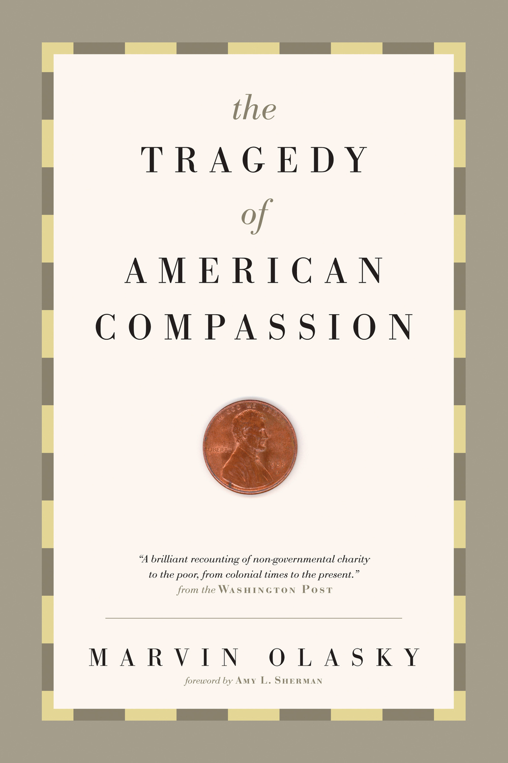 The Tragedy of American Compassion