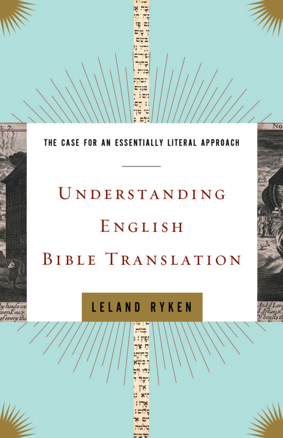 Understanding English Bible Translation