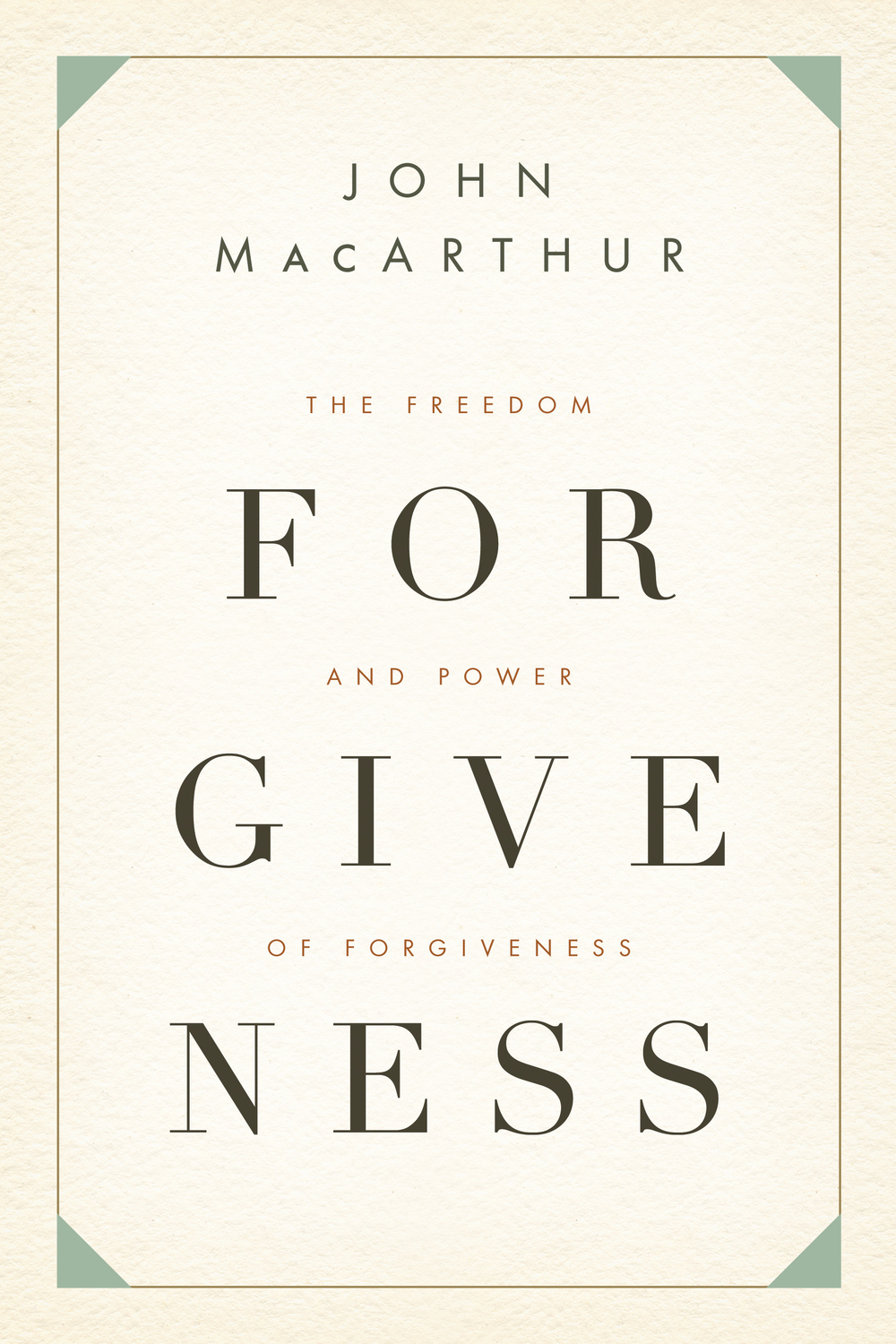 The Freedom and Power of Forgiveness