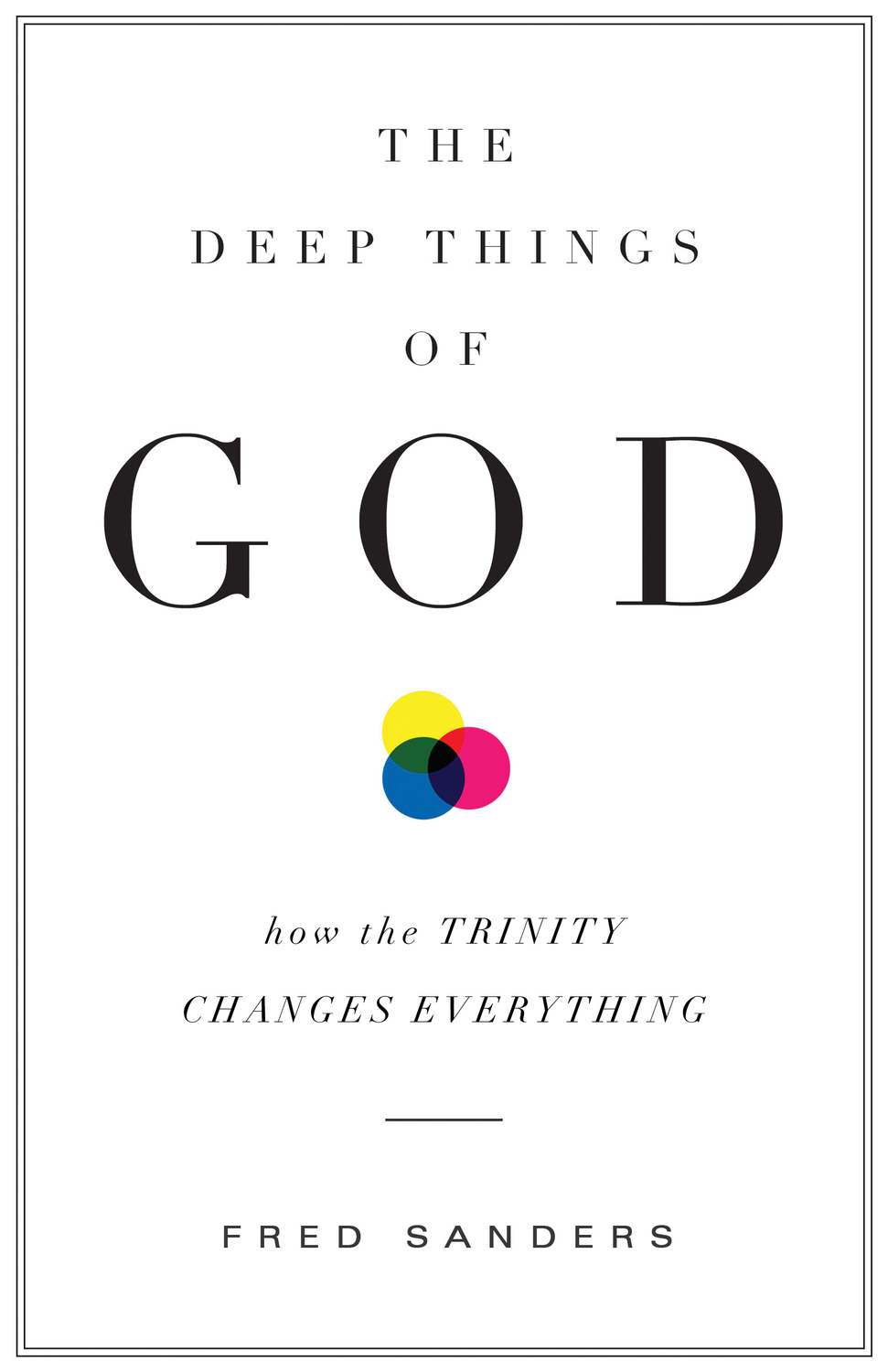 The Deep Things of God