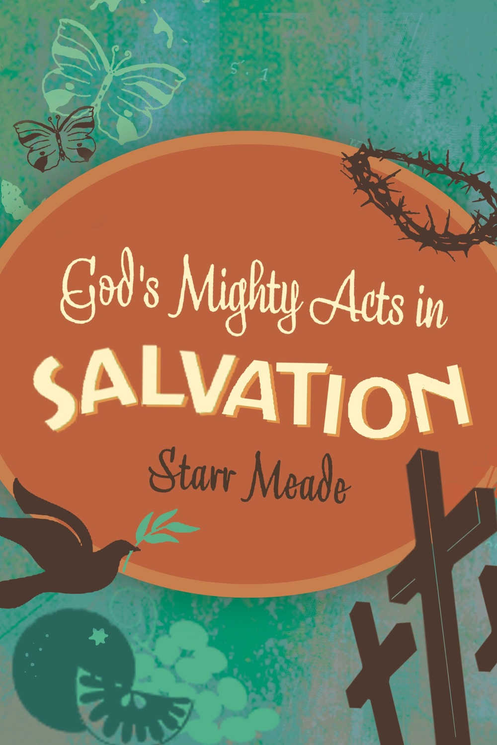 God's Mighty Acts in Salvation