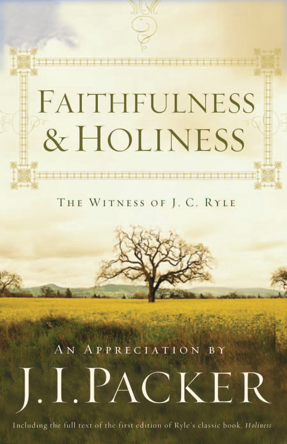 Faithfulness and Holiness