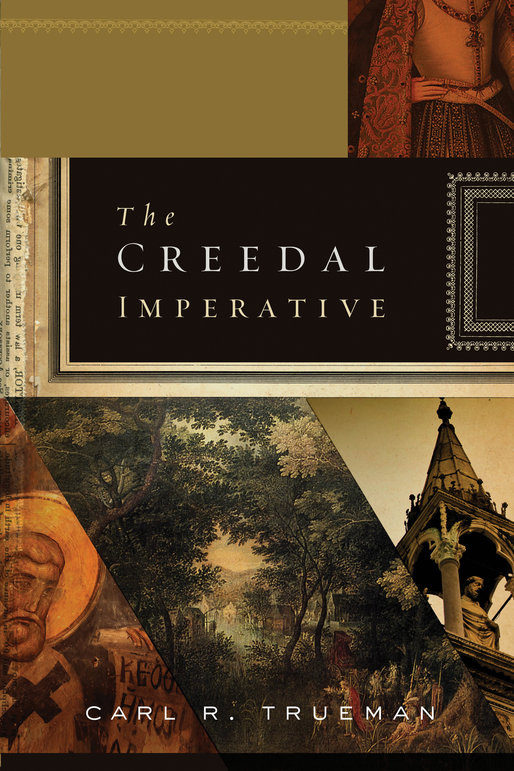 The Creedal Imperative Cover