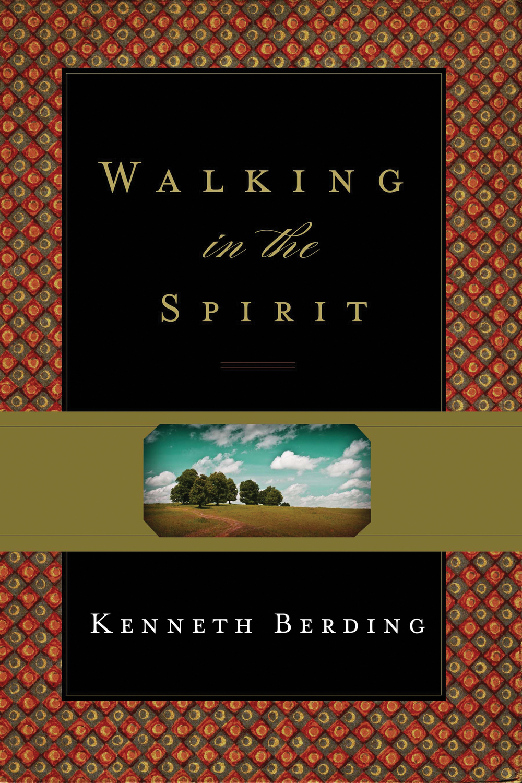 Walking in the Spirit