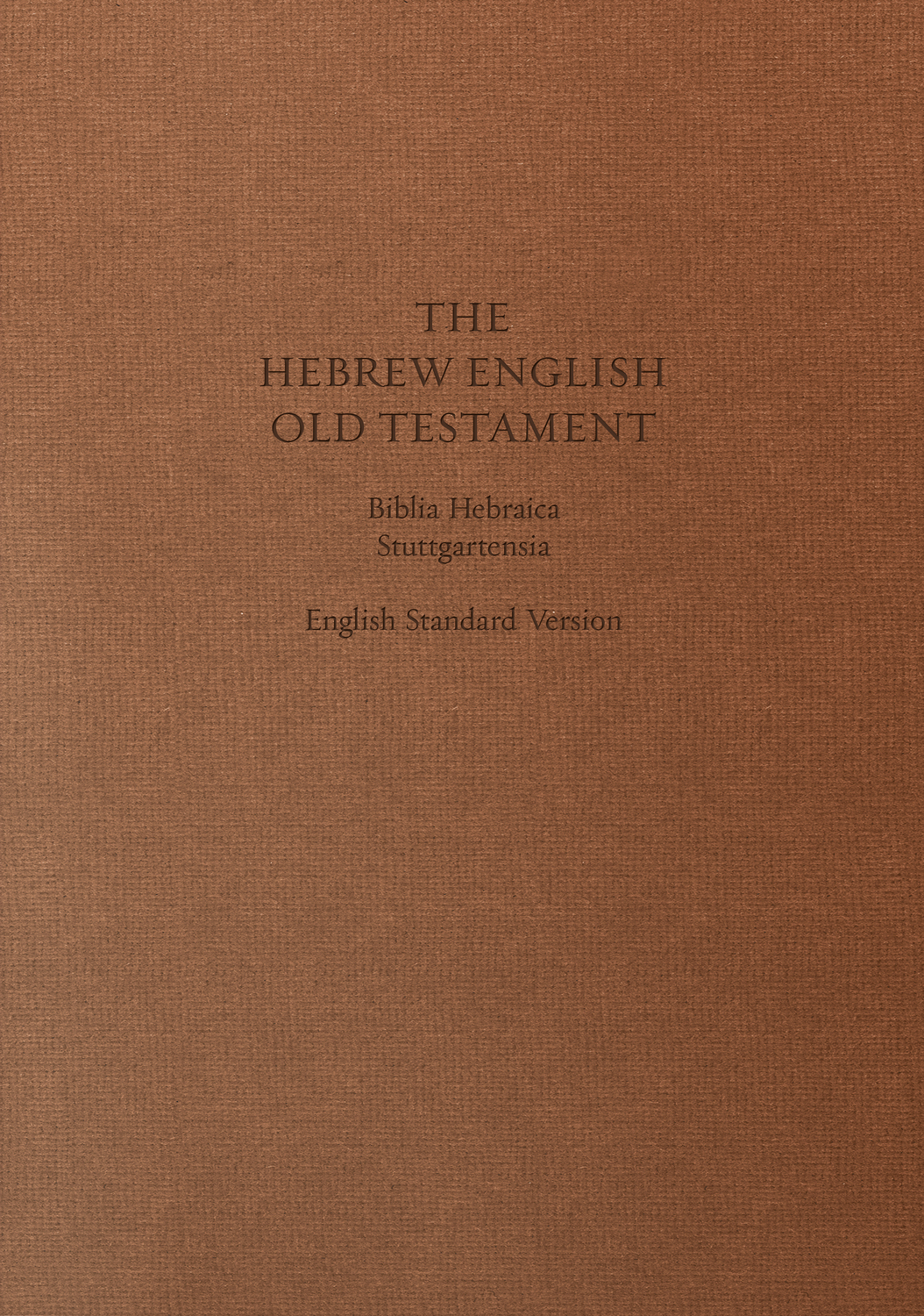 ESV Hebrew-English Old Testament