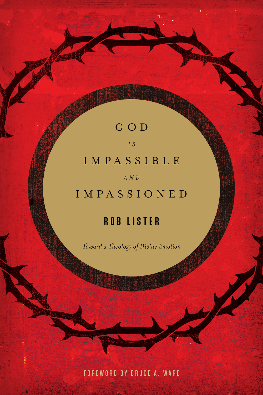 God is Impassible and Impassioned Cover