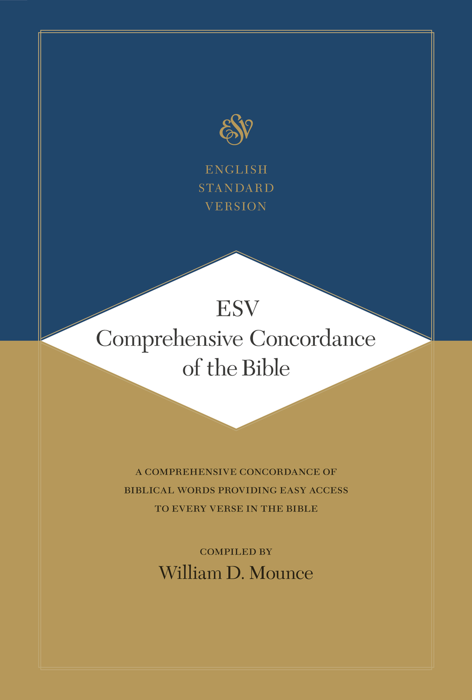 ESV Comprehensive Concordance of the Bible