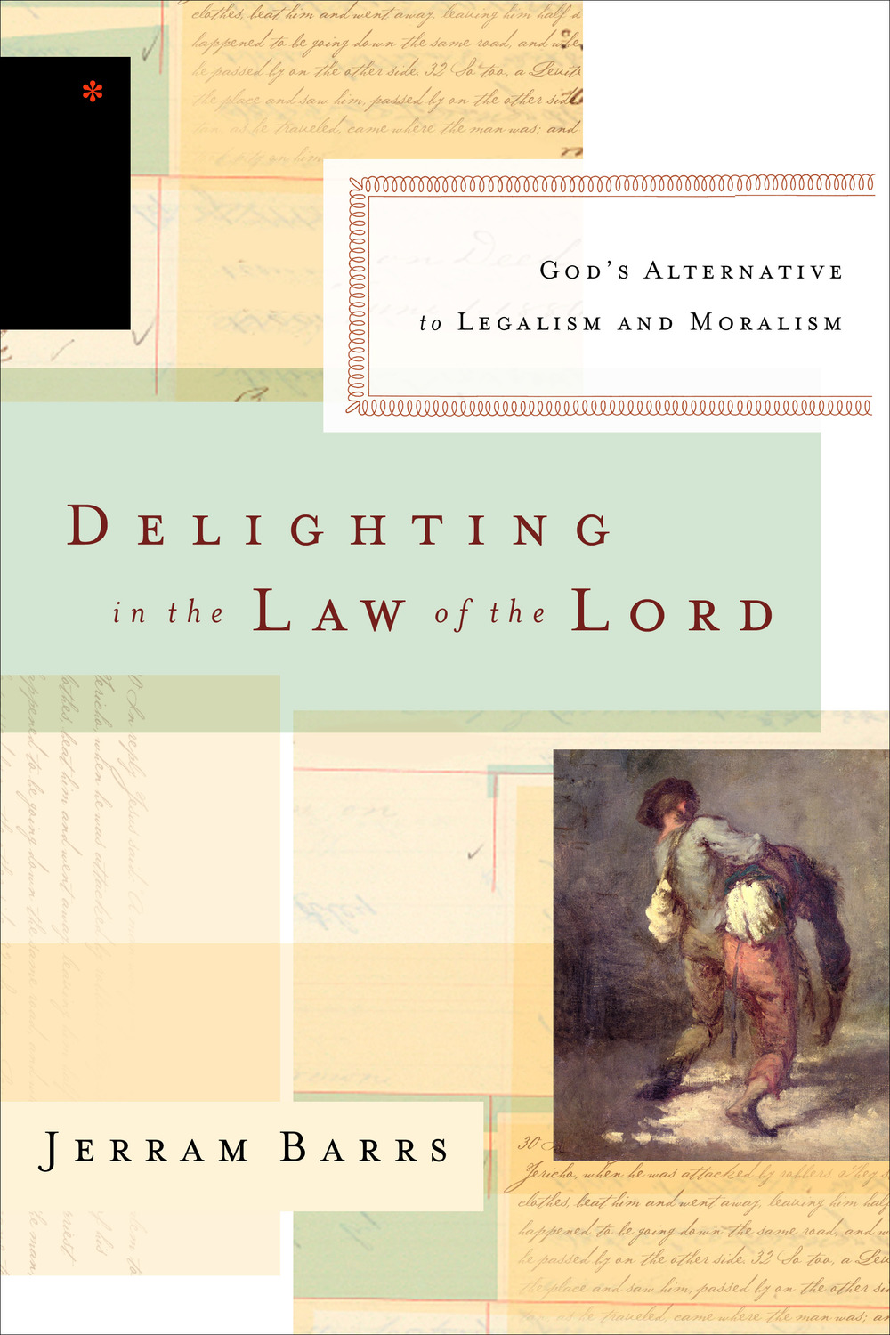 Delighting in the Law of the Lord