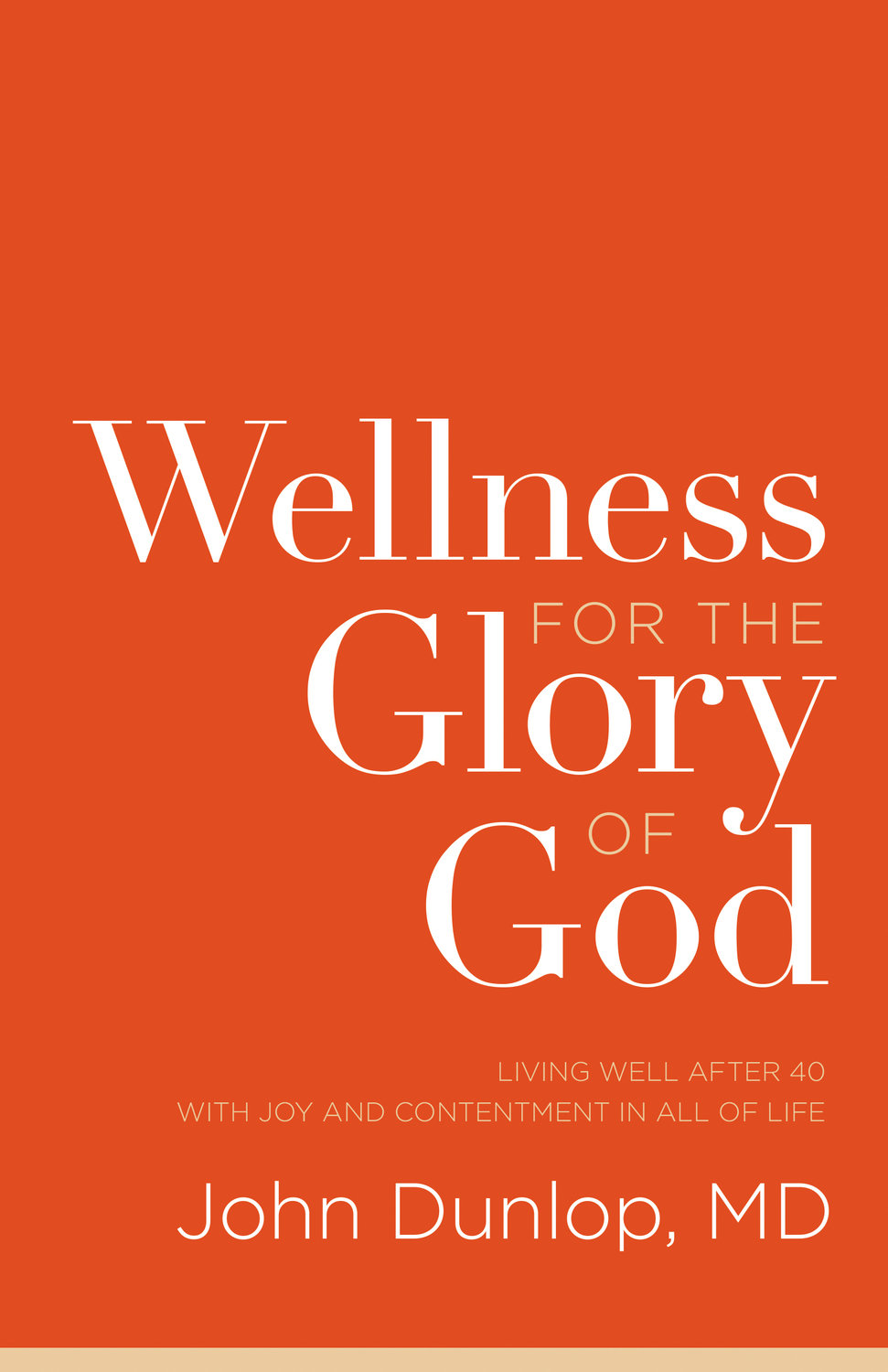 Wellness for the Glory of God