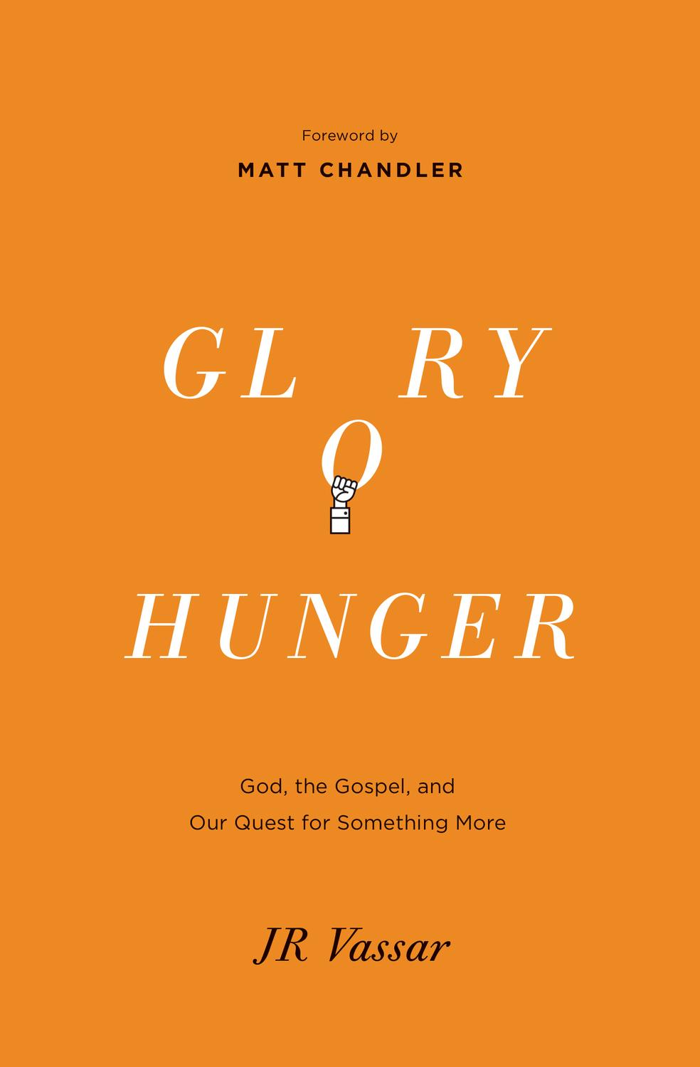 Glory Hunger