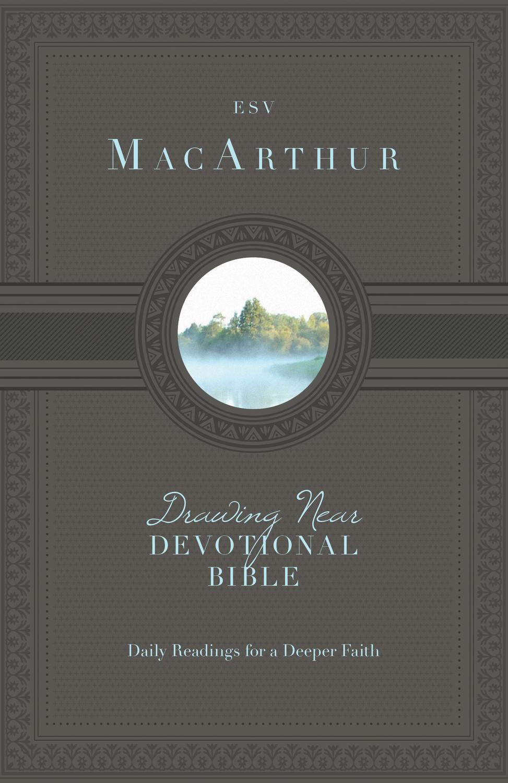 ESV MacArthur Drawing Near Devotional Bible