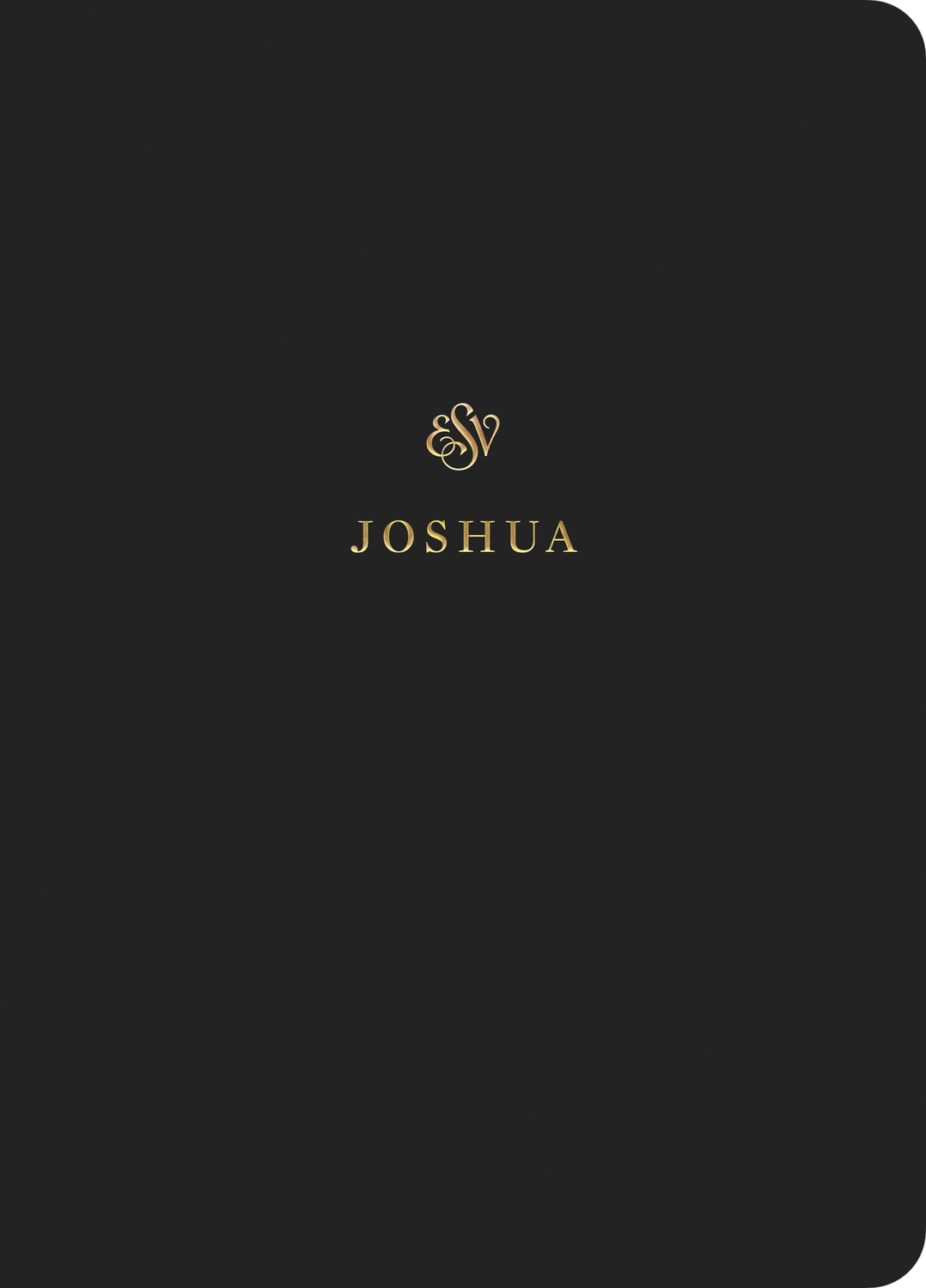 ESV Scripture Journal: Joshua