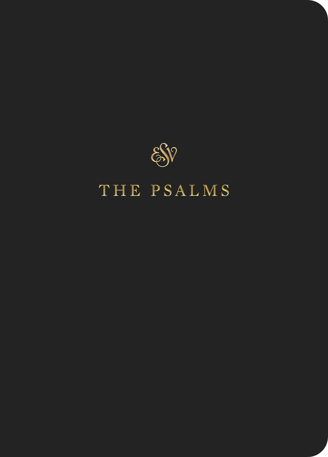 ESV Scripture Journal: Psalms