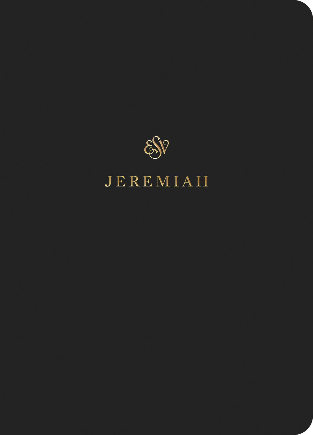 ESV Scripture Journal: Jeremiah