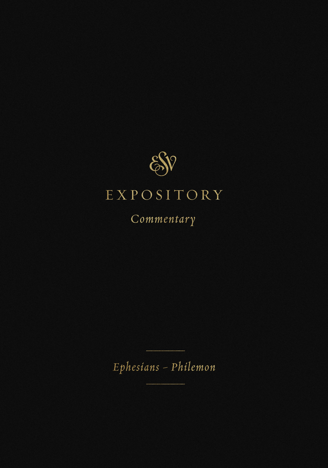 ESV Expository Commentary