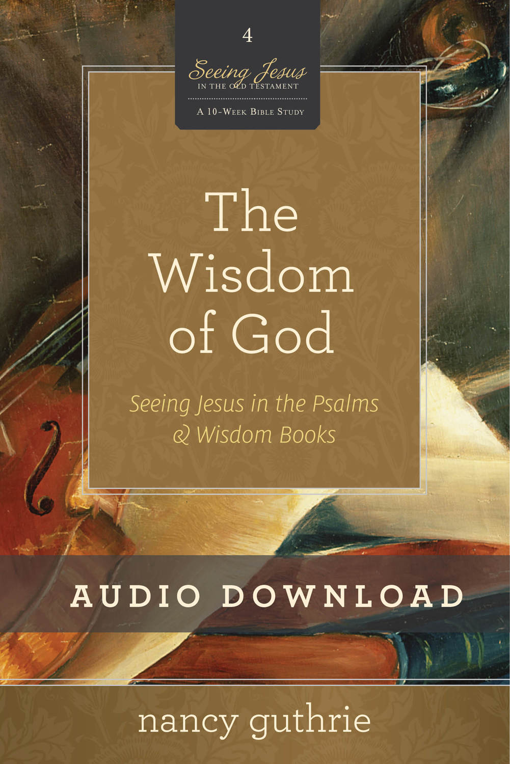 The Wisdom of God Audio Downloads