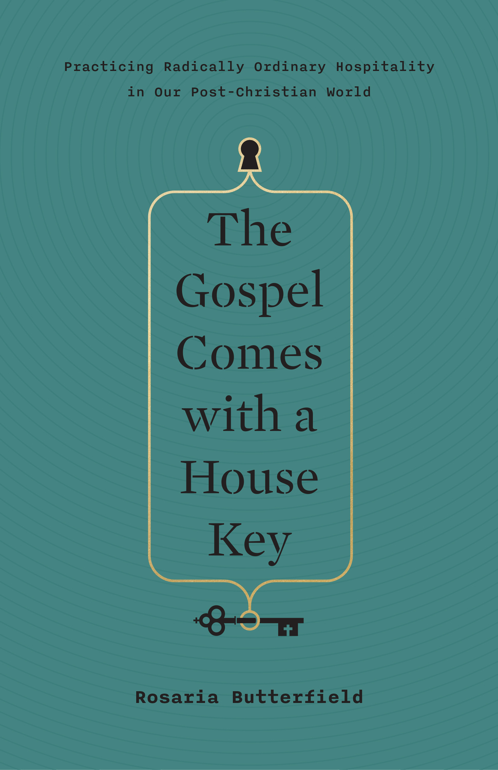 The Gospel Comes with a House Key
