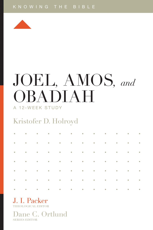 Joel, Amos, and Obadiah