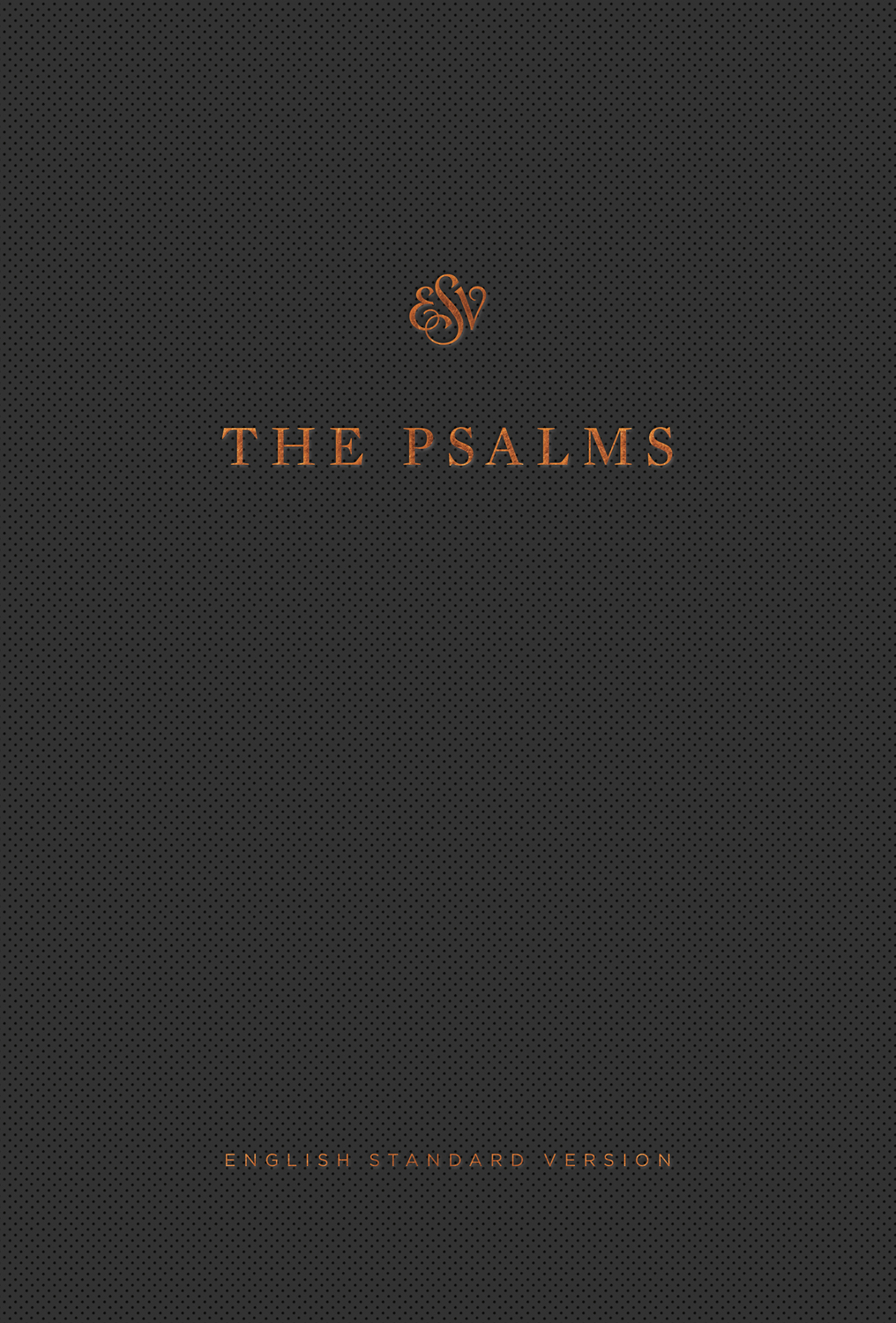The Psalms, ESV