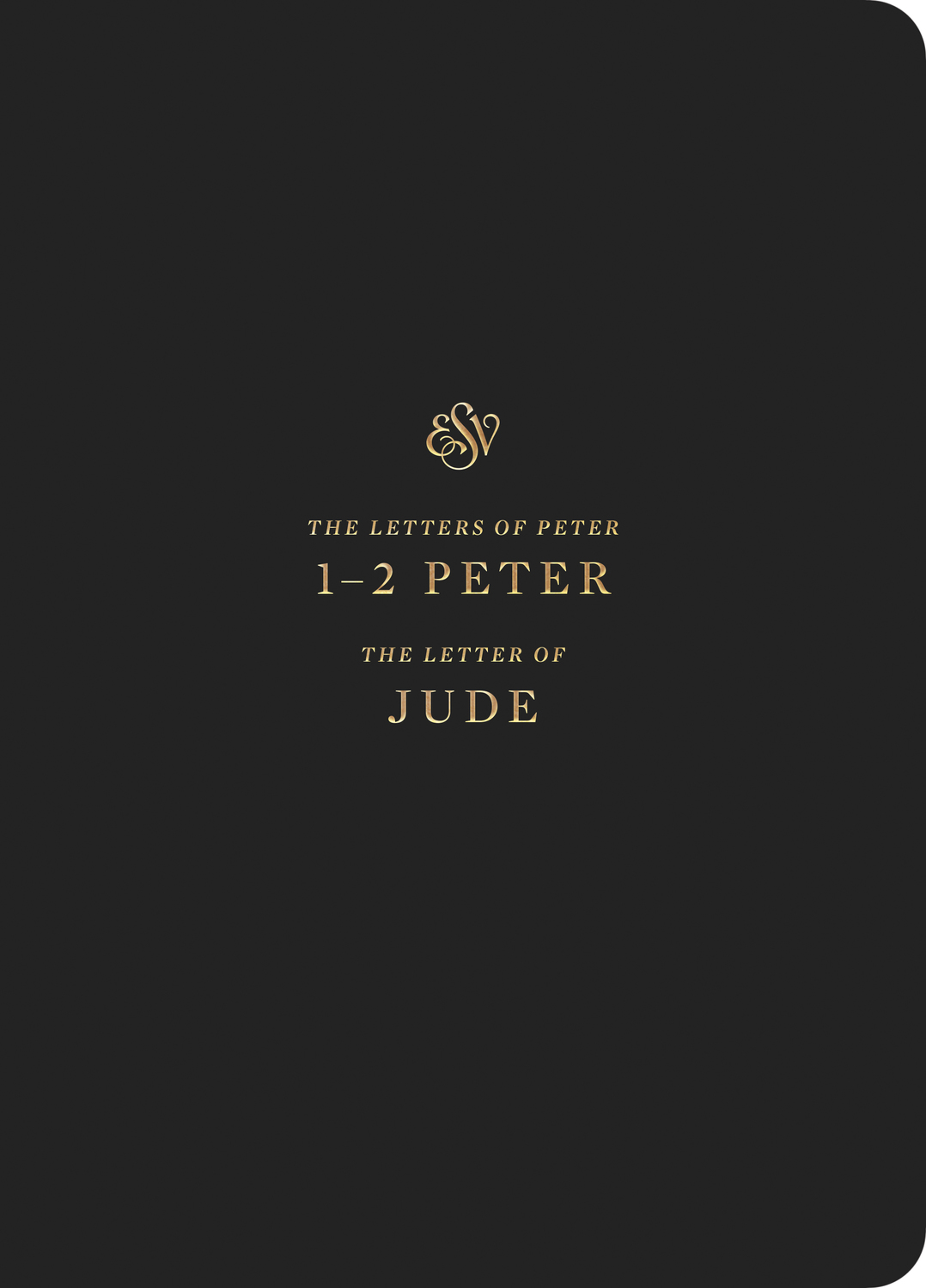 ESV Scripture Journal: 1-2 Peter and Jude