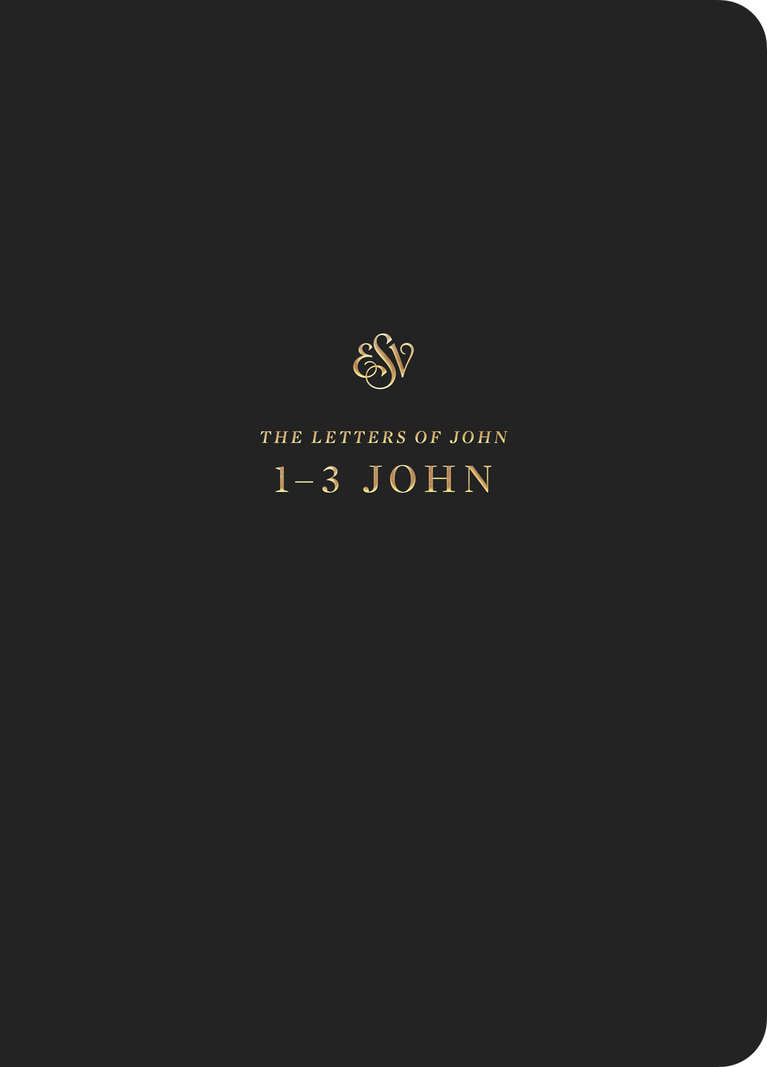 ESV Scripture Journal: 1-3 John