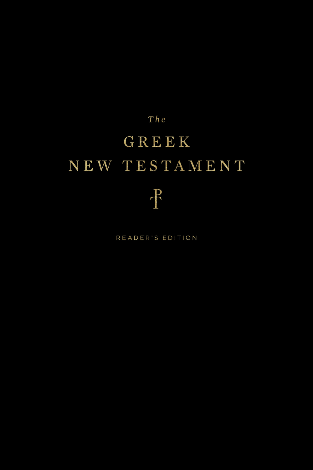 The Greek New Testament, Produced at Tyndale House, Cambridge, Reader's Edition