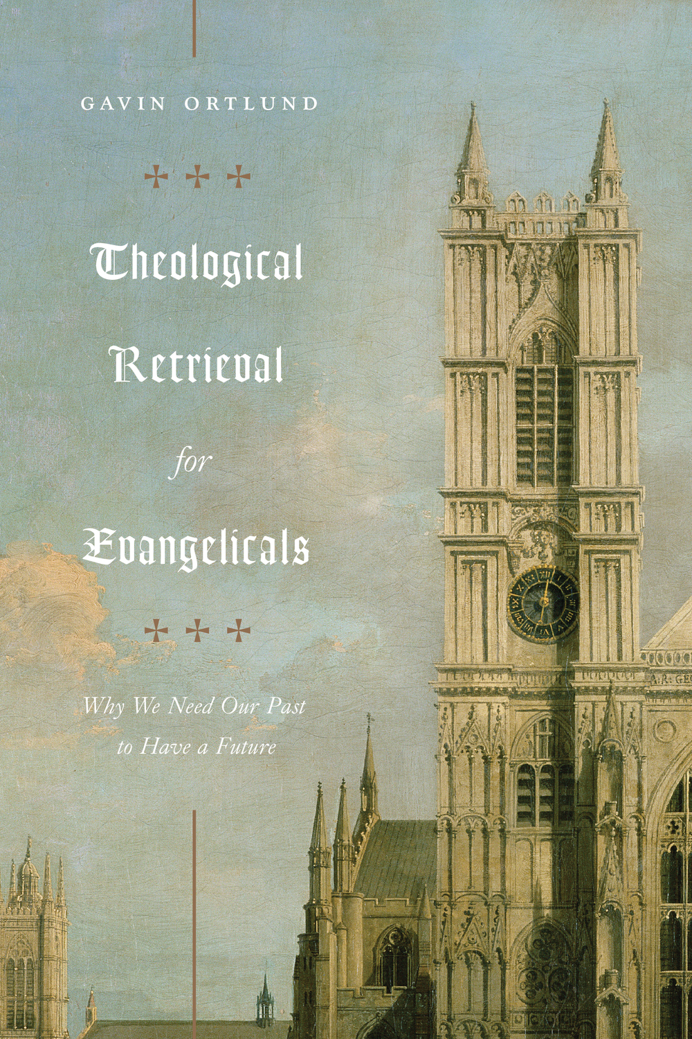Theological Retrieval for Evangelicals