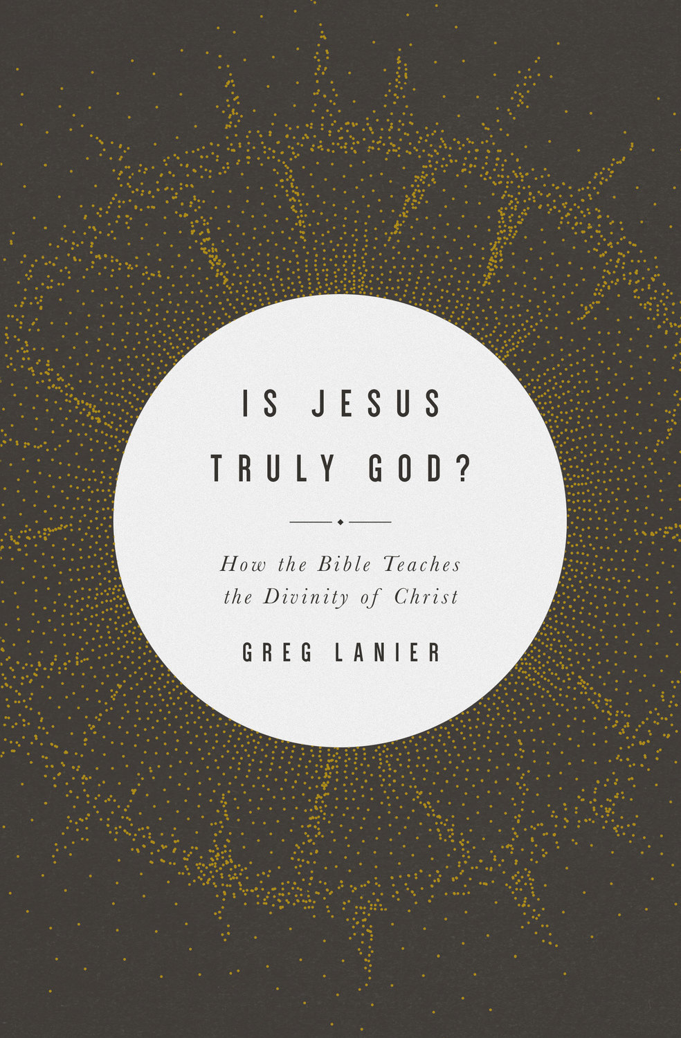 Is Jesus Truly God?