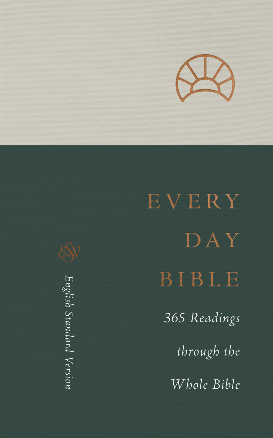 ESV Every Day Bible