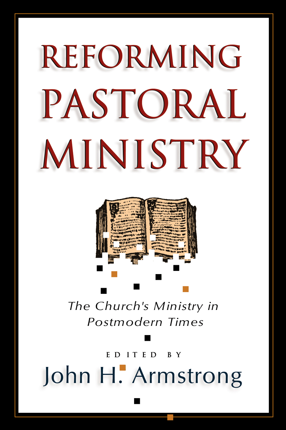 Reforming Pastoral Ministry