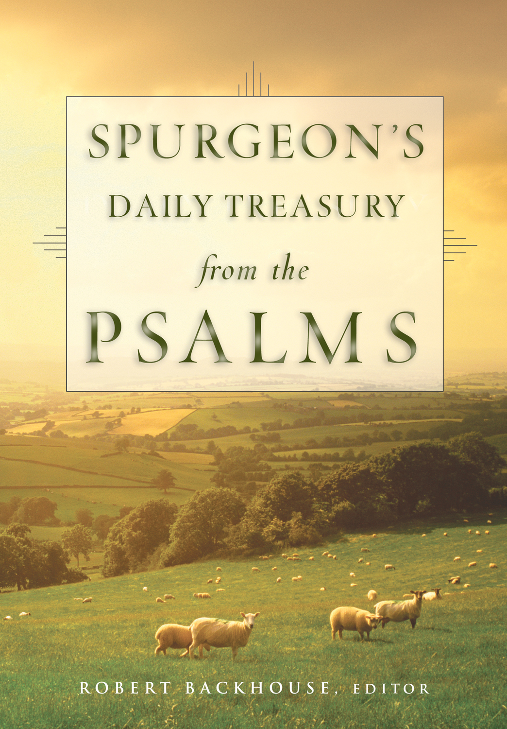 Spurgeon's Daily Treasury from the Psalms