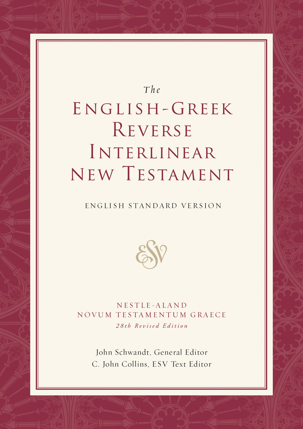 ESV English-Greek Reverse Interlinear New Testament