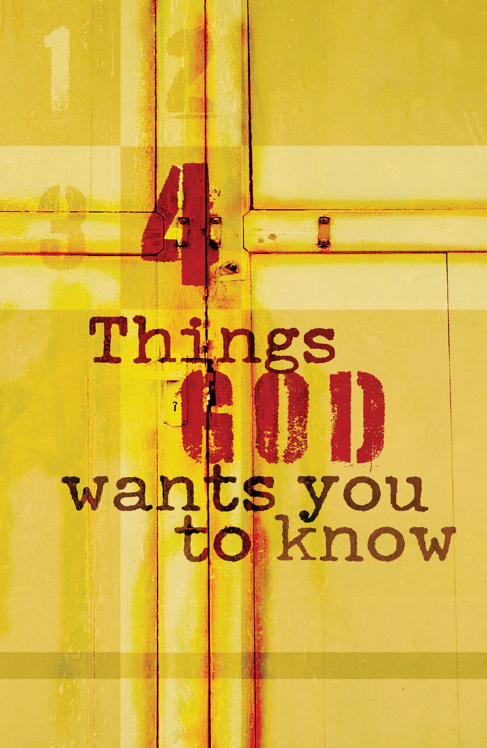 Four Things God Wants You to Know